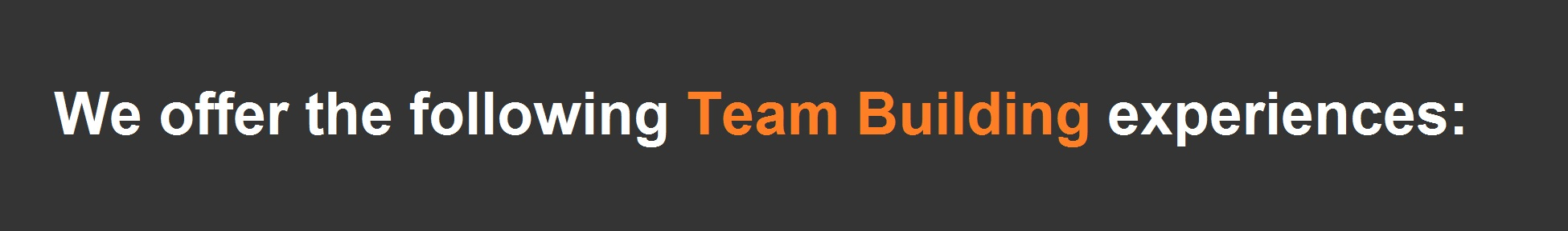 Team buildig experiences